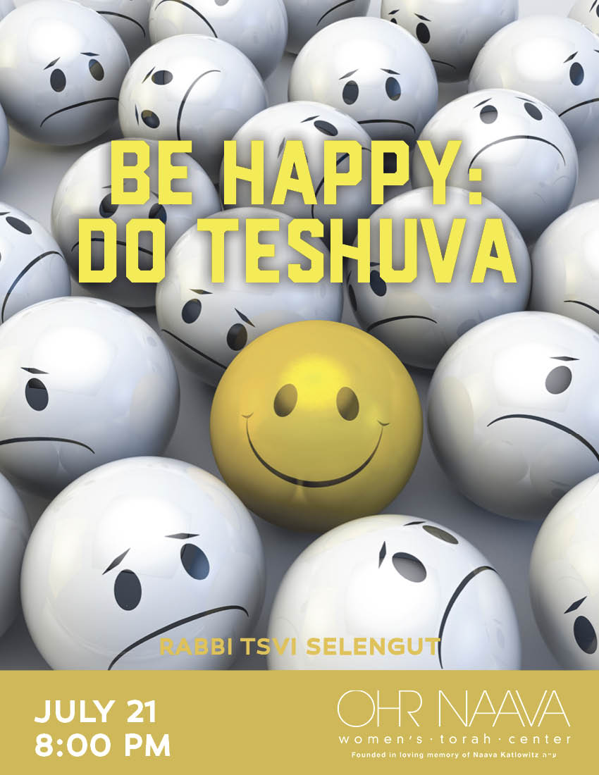 Be Happy: Do Teshuva