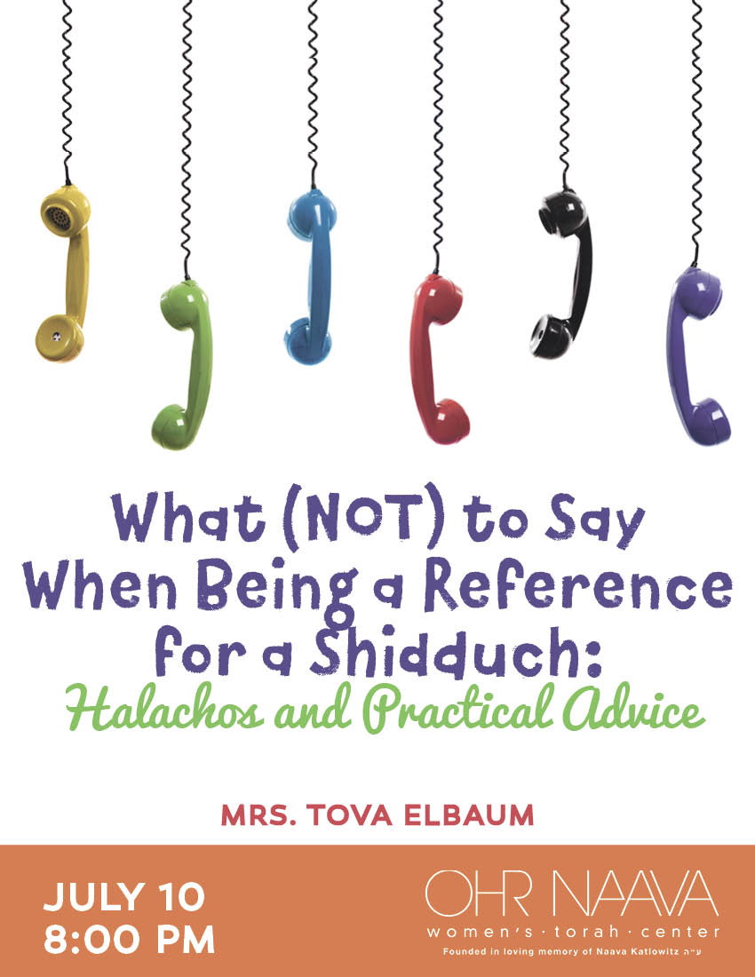 What (NOT) to Say When Being a Reference for a Shidduch: