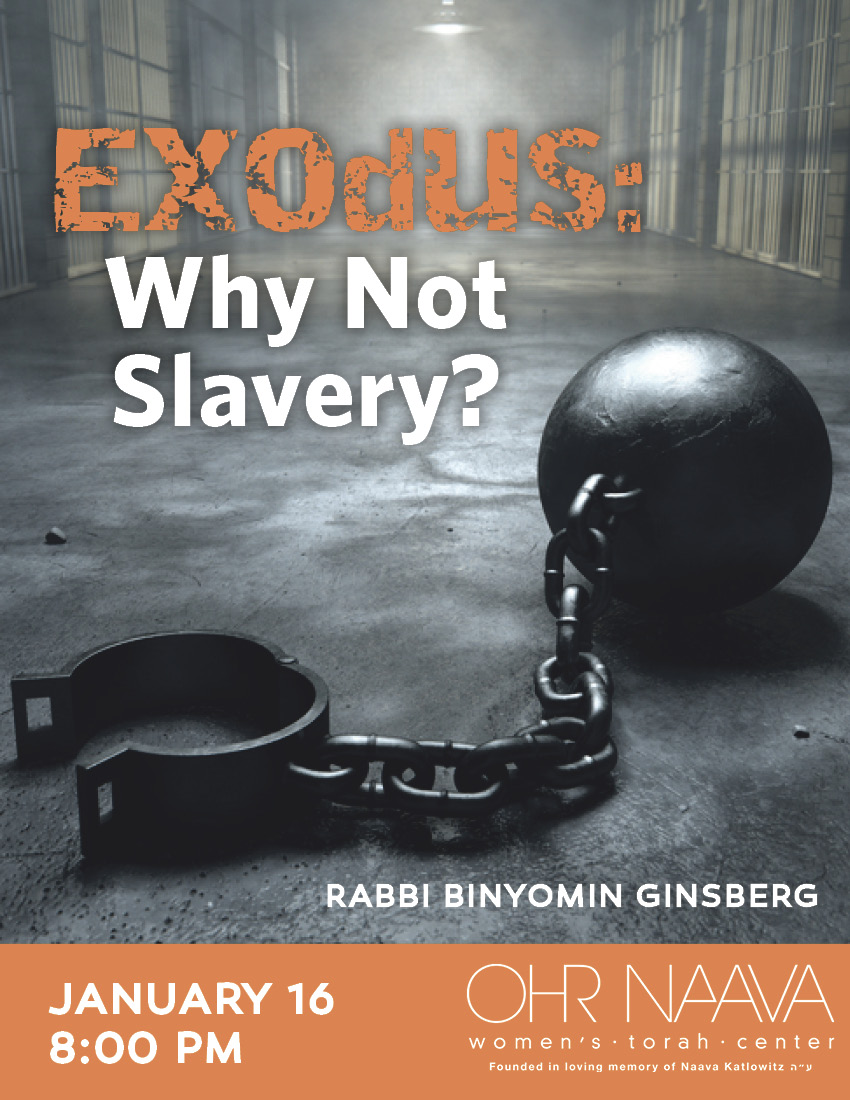 Exodus: Why Not Slavery?